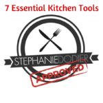 My 7 essential kitchen tools