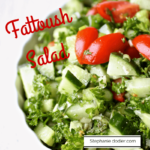 Fattoush Salad Recipe: The Best Salad Ever!
