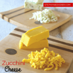 Zucchini Cheese Recipe: A Yummy Non-Dairy Alternative