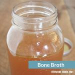 Recipe For Bone Broth and Top 3 Reasons to Love It!