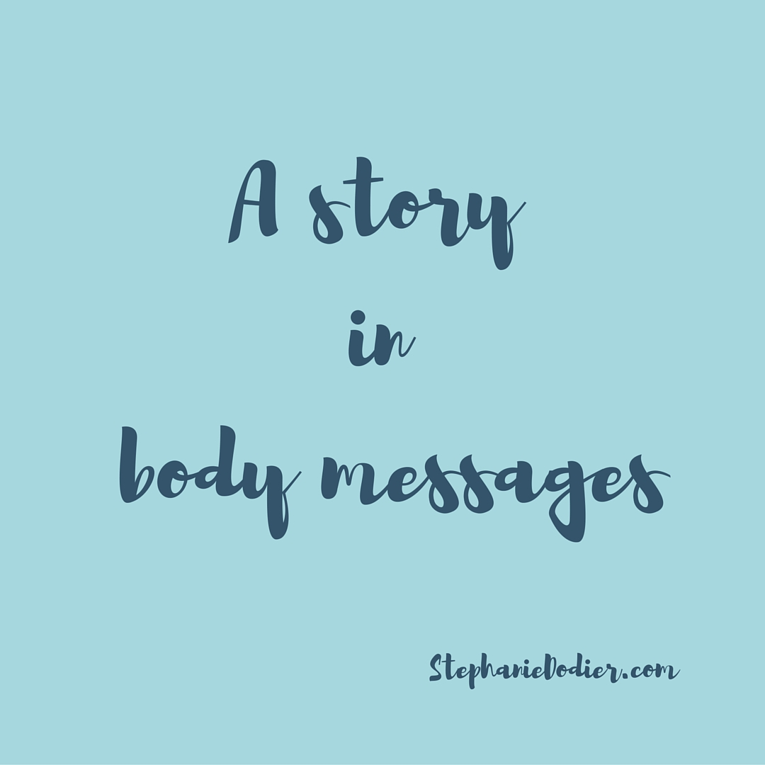 Body Messages: A Personal Story