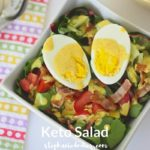 Keto Salad Recipe and Low Carb Veggies
