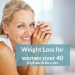 Weight loss for women over 40 = Diet for a thriving menopause