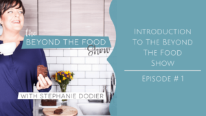 The Beyond The Food Show - episode 001