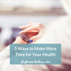 more time for your health