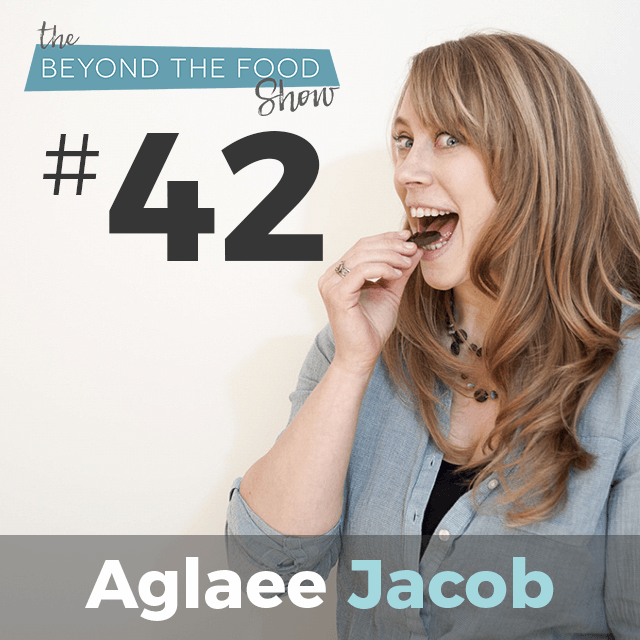042 – Recovery From Eating Disorder: Interview with Aglaee Jacob