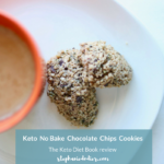 The Keto Diet Book review : No Bake Keto Chocolate Chips Cookies