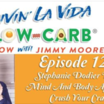 Interview Stephanie Dodier Livin' La Vida Low Carb Show
