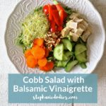 Cobb Salad Recipe with Balsamic Vinaigrette