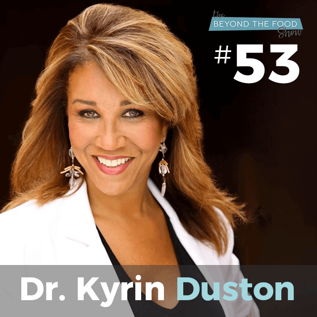053 – Female Hormones and Cravings: Interview with Dr. Kyrin Dunston – Crave Cure Series