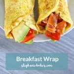 Breakfast Wrap: A Unique Wrap Idea