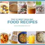 Top 10 Best Healing Foods – Easy Recipes You'll Love!
