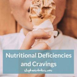 nutritional deficiencies and cravings