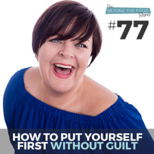 How to put yourself first without guilt
