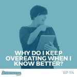 Why-do-I-keep-overeating