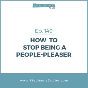 how-to-stop-being-a-people-pleaser-stephanie-dodier-blogpost