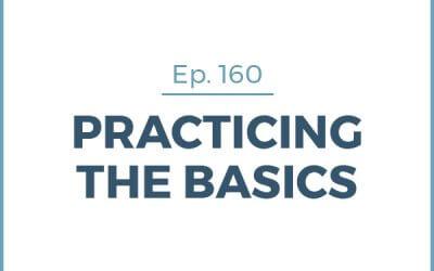 160-Practicing the Basics