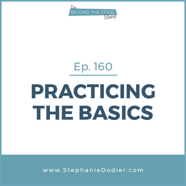 practicing-the-basics-stephanie-dodier-Blogpost