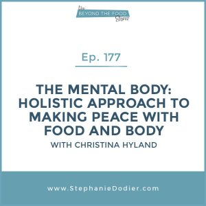 Holistic approach to making peace with food and body