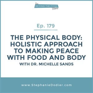 Physical-body-to-making-peace-with-food-and-body-stephanie-dodier-Blogspot