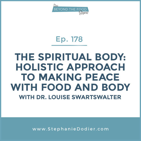 Spiritual-body-to-making-peace-with-food-and-body-stephanie-dodier-Blogspot