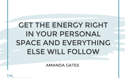 182-Redesigning Your Life with Amanda Gates and Feng Shui