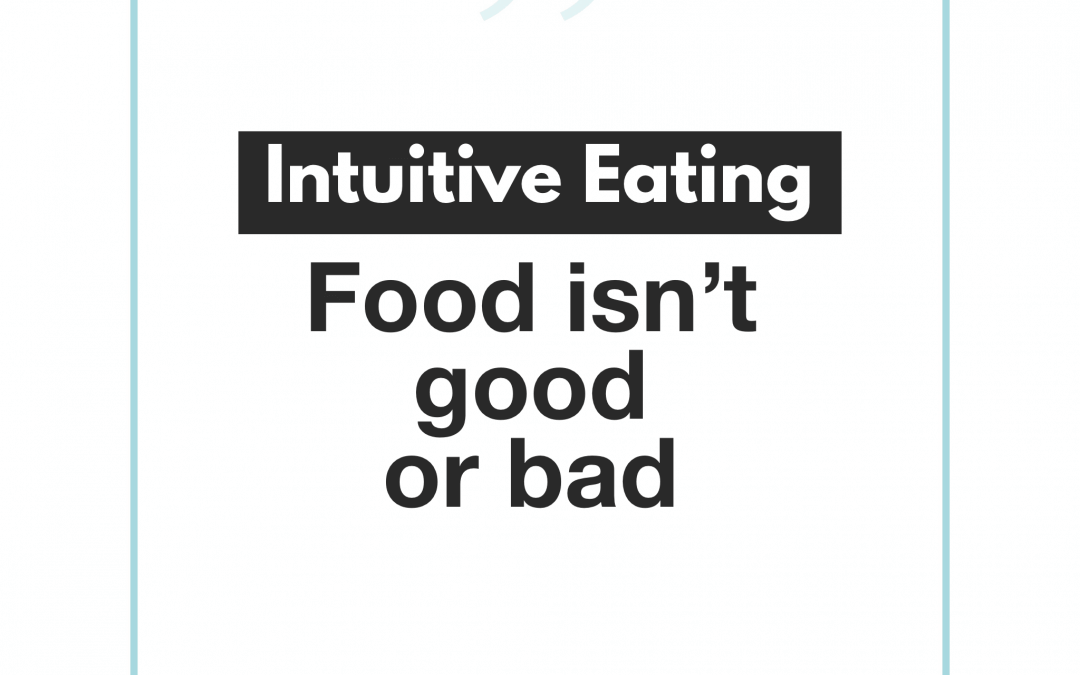 Food isn't good or bad