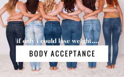 Body Acceptance is a challenge and it's real….