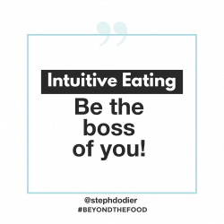 Intuitive eating be the boss of you