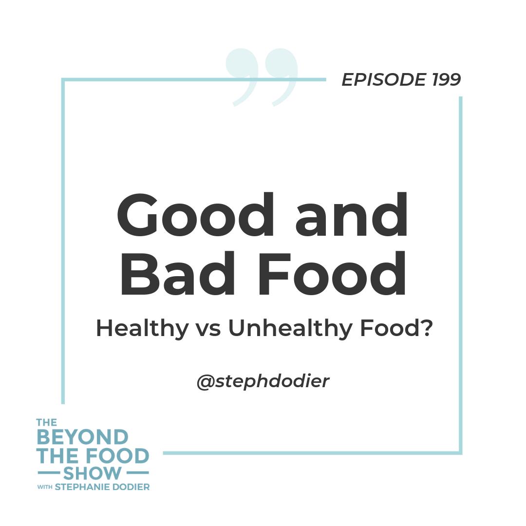 199-Good or Bad Food-Stephanie Dodier