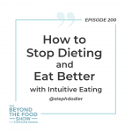 200-How to Get Started with Intuitive Eating-Stephanie Dodier