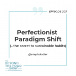 Perfectionist Paradigm Shift-Stephanie Dodier