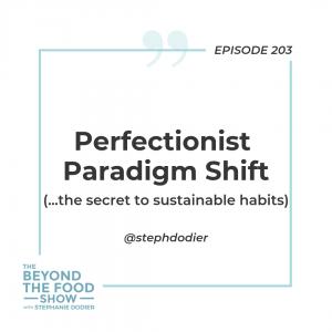 Perfectionist Paradigm Shift-Stephanie Dodier