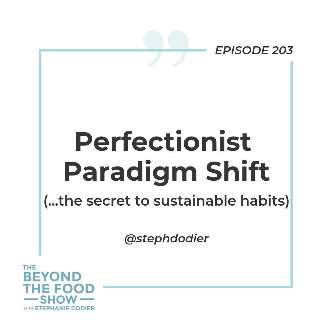 203-Perfectionist Paradigm Shift-Stephanie Dodier