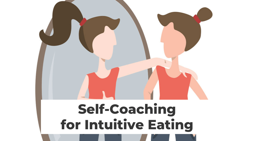 Self-Coaching for Intuitive Eating