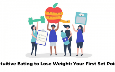 Intuitive Eating to Lose Weight: Your Set Point First