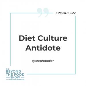 Diet Culture Antidote-Stephanie Dodier