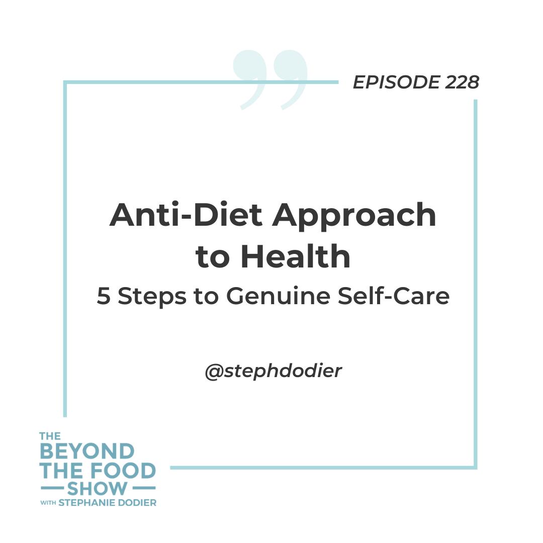 228- Anti-Diet Approach