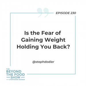 230- Fear-of-gaining-weight-holding-back