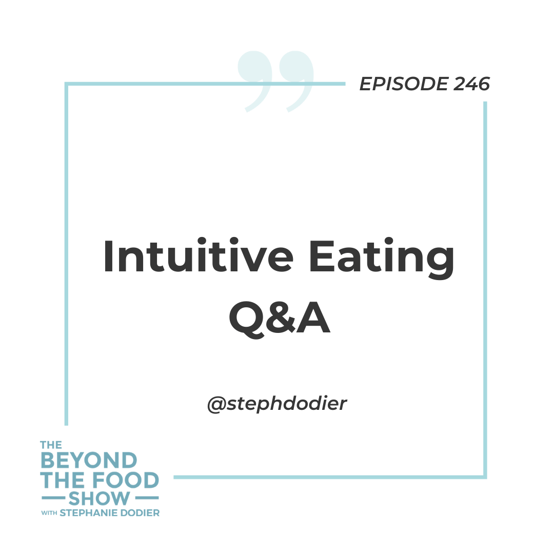 Intuitive Eating Q&A