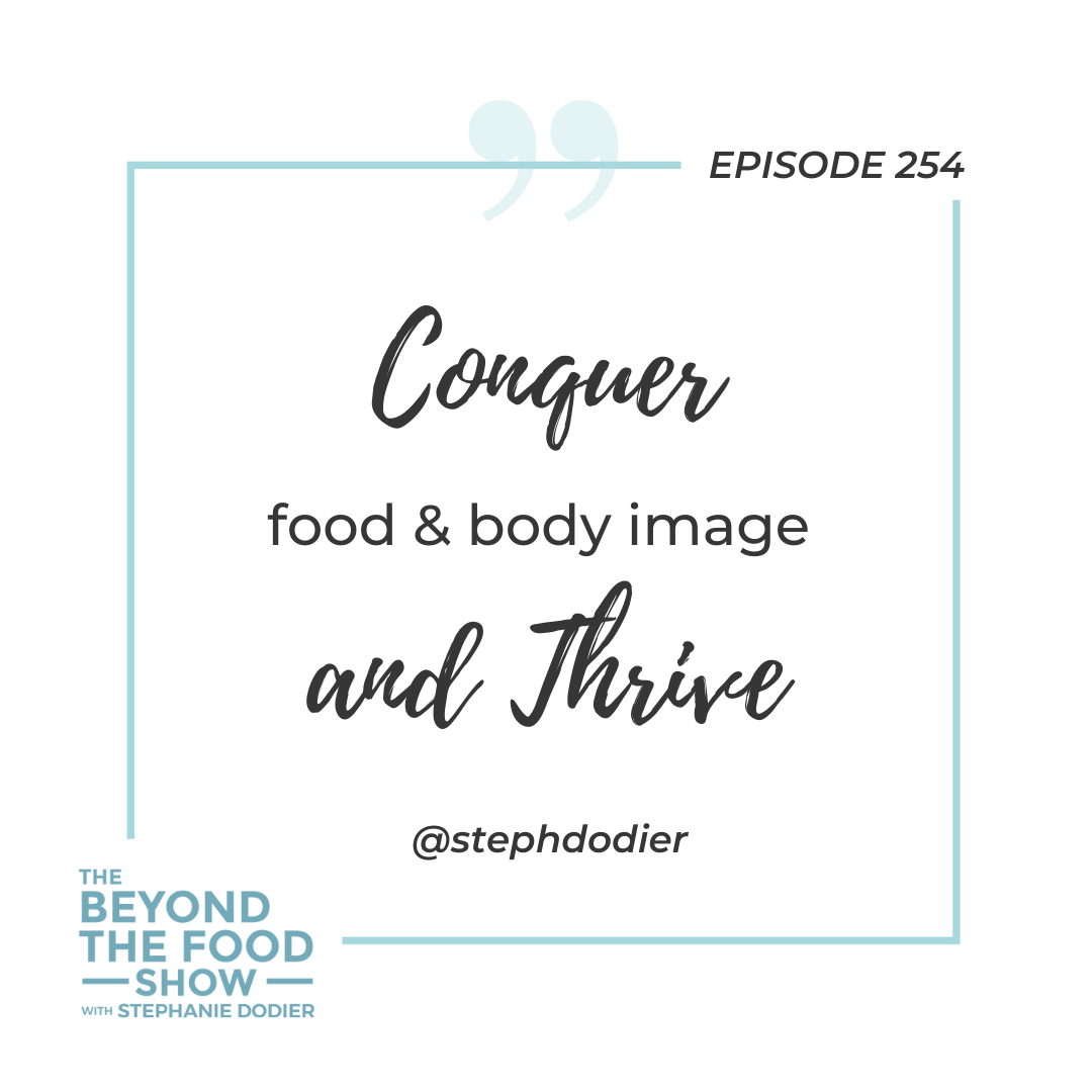 Conquer food and body image and Thrive