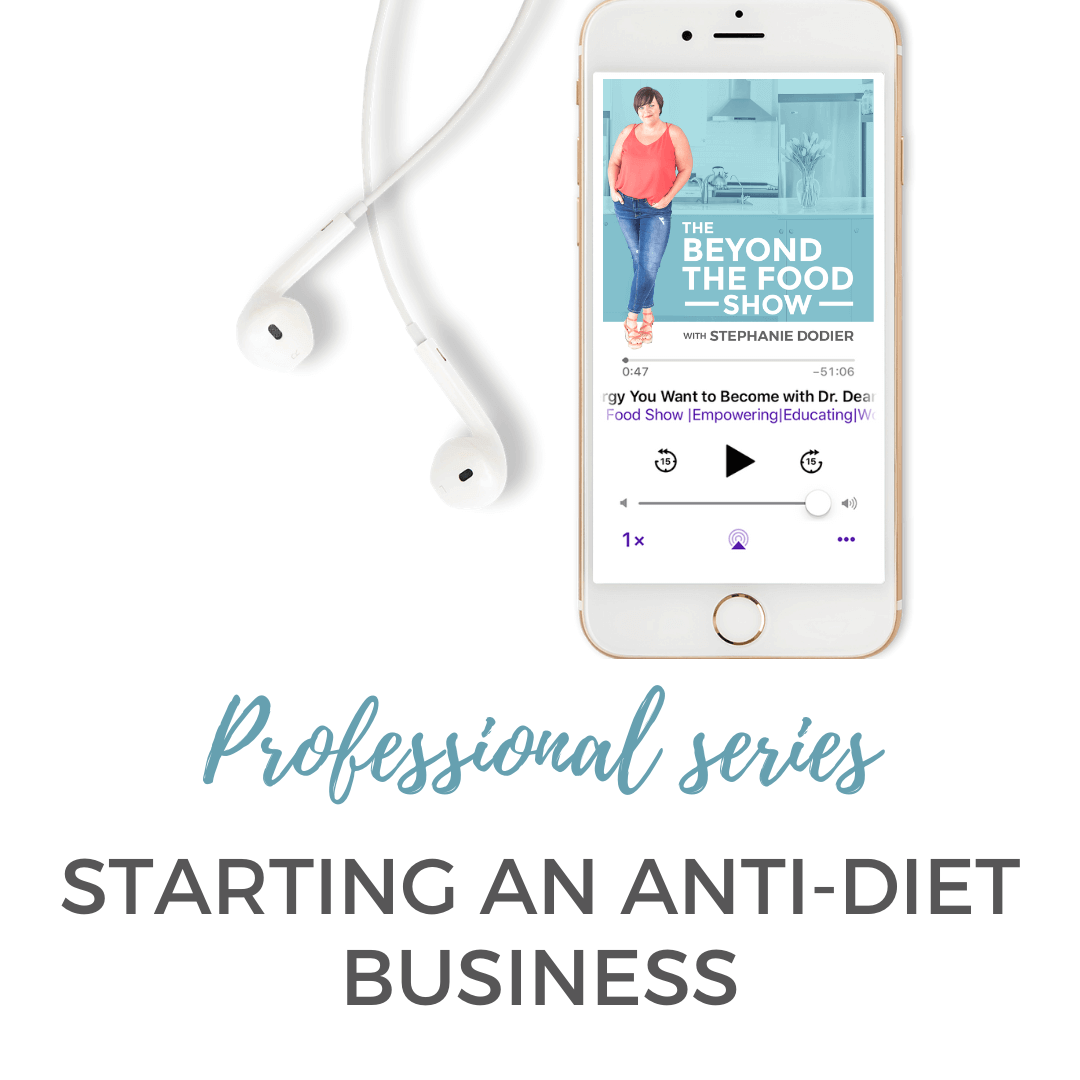 My Anti-diet Business Journey