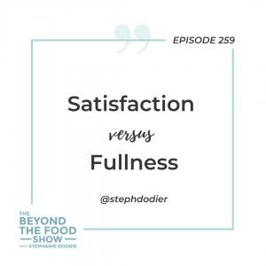 Satisfaction versus Fullness