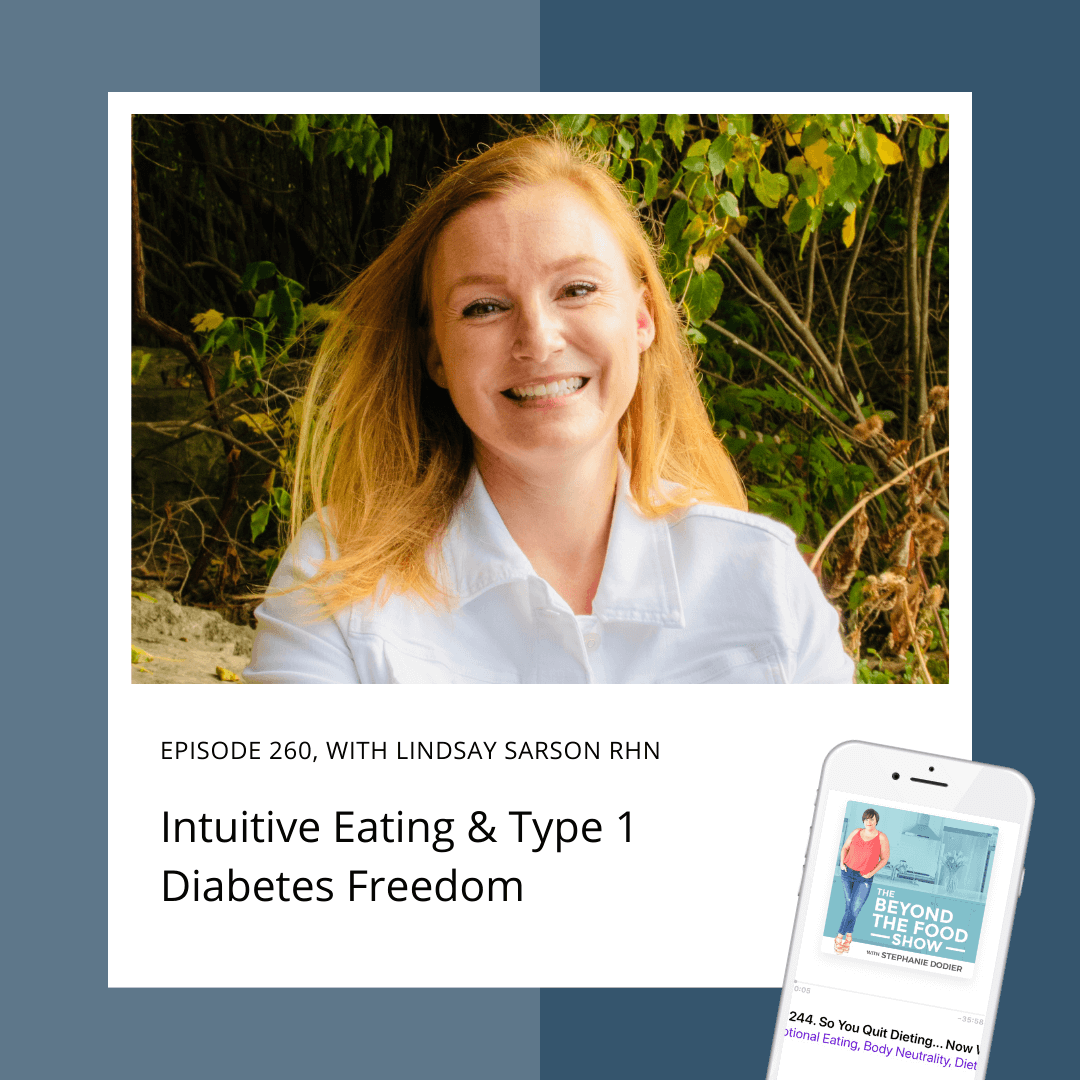 Intuitive Eating and Type 1 Diabetes