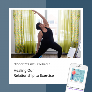 Healing our Relationship to Exercise