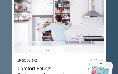 272-Comfort Eating: Curiosity or Judgment