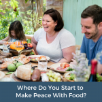 Where do you start to make peace with food?