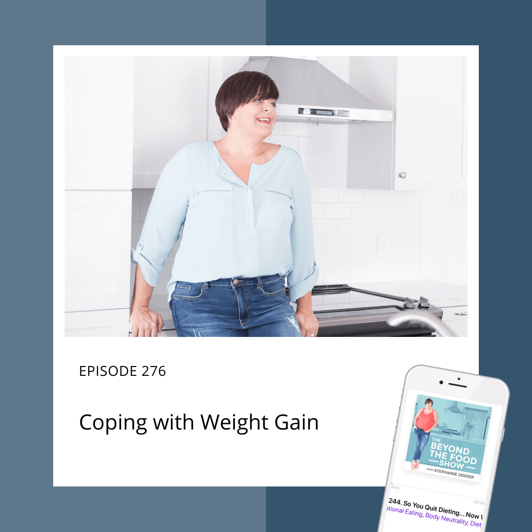 Coping with weight gain