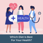Which diet is best for your health?