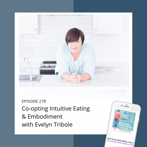 Co-opting Intuitive Eating & Embodiment